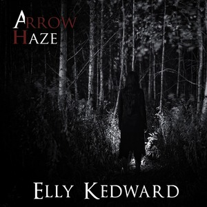 "Arrow Haze and their debut single ""Elly Kedward"""