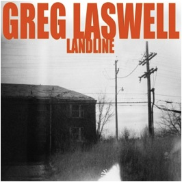 "Greg Laswell Announces New Album ""Landline"""