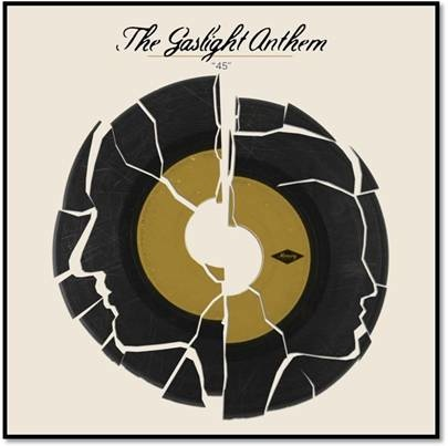 "The Gaslight Anthem Premieres New Single, ""45,"" new album out on July 24th"