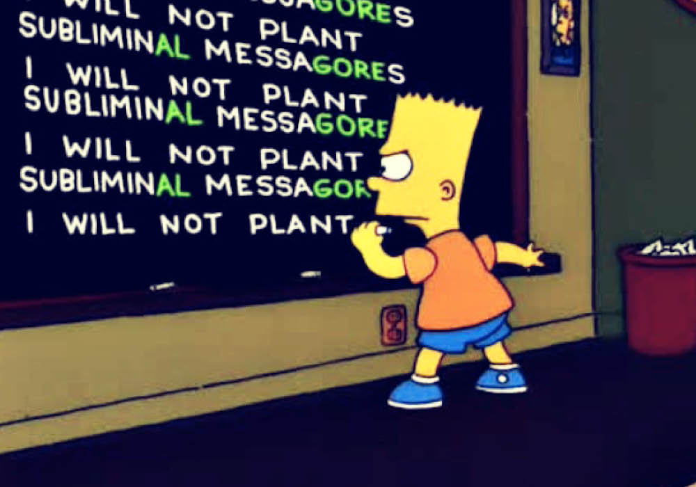 Bart Simpon and subliminal messaging